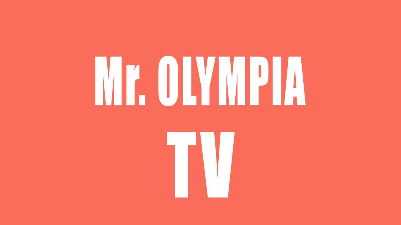 Watch Mr Olympia Live Stream 2021 Free On Tv